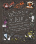 Rachel Ignotofsky - Women in Science - 50 Fearless Pioneers Who Changed the World.