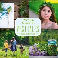 Téléchargez-le gratuitement en format pdf Aventures végétales  - Cueillir, cuisiner, créer avec les plantes en famille