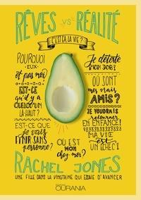 Rachel Jones - Rêves vs réalité - C'est ça, la vie ?.