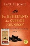 Rachel Joyce - Das Geheimnis der Queenie Hennessy - Der nie abgeschickte Brief an Harold Fry.