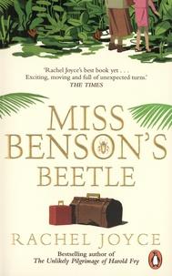 Rachel Joyce - Miss Benson's Beetle.