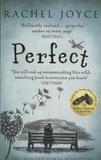 Rachel Joyce - Perfect.