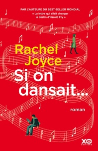Rachel Joyce - Si on dansait....