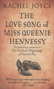 Rachel Joyce - The Love Song of Miss Queenie Hennessy.