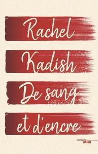 Rachel Kadish - De sang et d'encre.