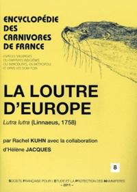 Rachel Kuhn - La loutre d'Europe - Lutra lutra (Linnaeus 1758).