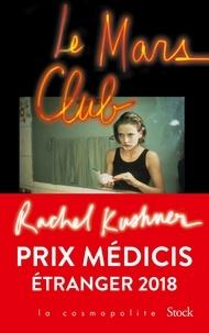 Rachel Kushner - Le Mars Club.