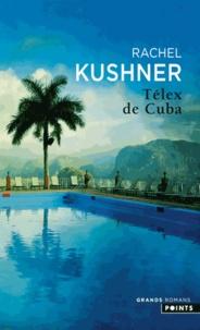 Livres pdf torrents téléchargement gratuit Télex de Cuba 9782757831823 par Rachel Kushner (Litterature Francaise) ePub DJVU MOBI