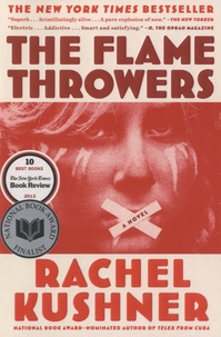 Rachel Kushner - The Flame Throwers.