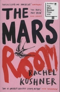 Rachel Kushner - The Mars Room.