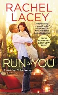 Rachel Lacey - Run to You.