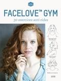 Rachel Lang - Face love gym - 30 exercices anti-rides.