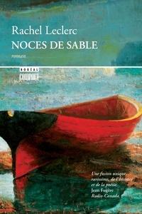 Rachel Leclerc - Noces de sable.