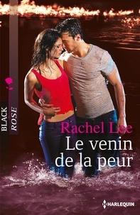 Rachel Lee - Le venin de la peur.