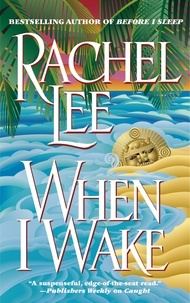 Rachel Lee - When I Wake.