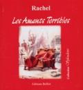 Rachel - Les Amants Terribles.
