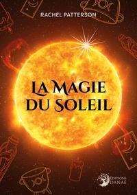 Rachel Patterson - La magie du soleil.
