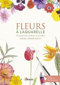 Rachel Pedder-Smith - Fleurs à l'aquarelle.