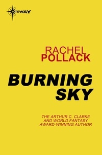 Rachel Pollack - Burning Sky.