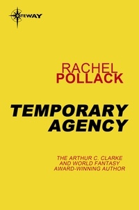 Rachel Pollack - Temporary Agency.