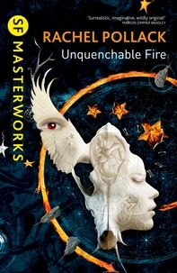 Rachel Pollack - Unquenchable Fire.