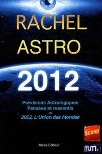 Prévisions astrologiques 2012 - Pensées et ressentis sur 2012 ou LUnion des Mondes.pdf