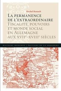 Deedr.fr La permanence de l'extraordinaire - Fiscalité, pouvoirs et monde social en Allemagne aux XVIIe-XVIIIe siècles Image