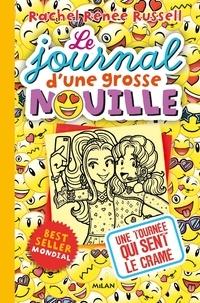 Rachel Renée Russell - Le journal d'une grosse nouille Tome 14 : Une tournée qui sent le cramé.