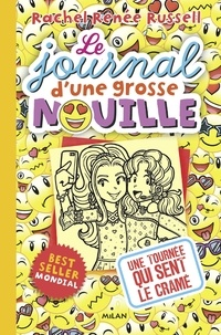 Rachel Renée Russell - Le journal d'une grosse nouille, Tome 14 - Une tournée qui sent le cramé.