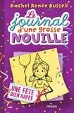 Rachel Renée Russell - Le journal d'une grosse nouille Tome 2 : Une fête bien râpée.