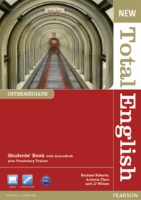 Rachel Roberts - New Total English Intermediate Students' Book with Active Book Pack.