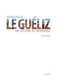 Marrakech, Le Guéliz - Une histoire de patrimoine.pdf