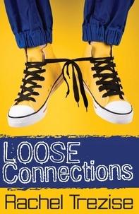 Rachel Trezise - Loose Connections.