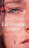 Rachel Vincent - De toute mon âme - T1 - Les voleurs d'âmes.