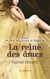 Rachel Vincent - La reine des âmes - T7 - Les voleurs d'âmes.