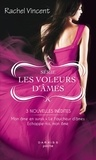 Rachel Vincent - Mon âme en sursis - Le Faucheur d'âmes - Echappe-toi, mon âme - Série Les voleurs d'âmes.