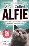 Rachel Wells - A Cat Called Alfie.