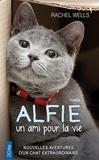 Rachel Wells - Alfie - Un ami pour la vie.