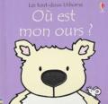 Rachel Wells et Fiona Watt - Où est mon ours ?.