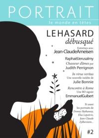 Rachèle Bevilacqua - Portrait N° 2, Automne 2014 : Le hasard débusqué.