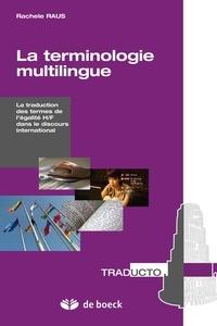 Rachele Raus - La terminologie multilingue - La traduction des termes de l'égalité H/F dans le discours international.