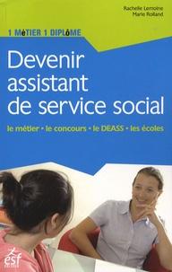 Rachelle Lemoine et Marie Rolland - Devenir assistant de service social.