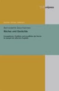 Rächer und Gerächte - Konzeptionen, Praktiken und Loyalitäten der Rache im Spiegel der attischen Tragödie.