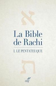 Rachi - La Bible de Rachi - Volume 1, Le Pentateuque.
