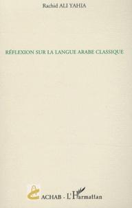 Réflexion sur la langue arabe classique.pdf
