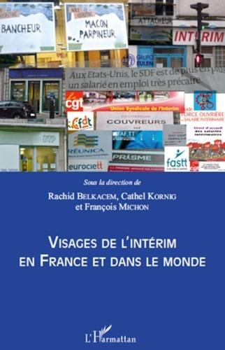 Rachid Belkacem et Cathel Kornig - Visages de l'intérim en France et dans le monde.