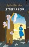 Rachid Benzine - Lettres à Nour.