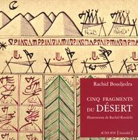 Rachid Boudjedra - Cinq fragments du désert - Edition bilingue français-arabe.