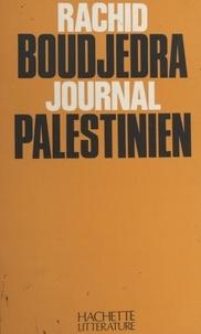 Rachid Boudjedra - Journal palestinien.