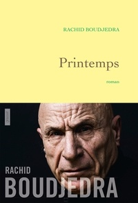Rachid Boudjedra - Printemps.